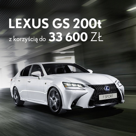 Oferta specjalna 2016 GS200t